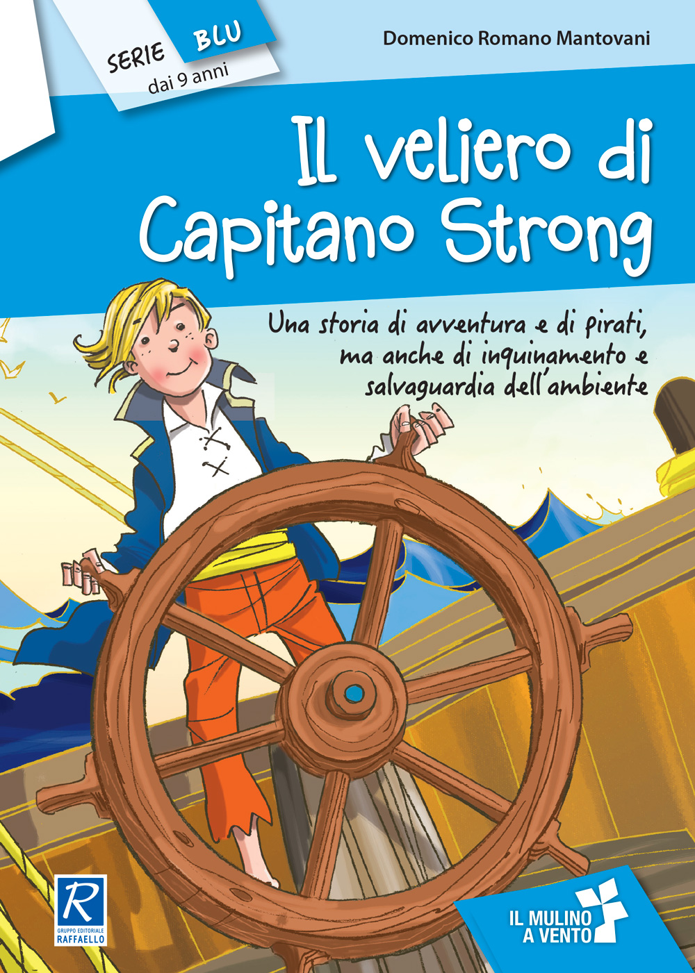 https://www.ilmulinoavento.it/images/copertine/narrativa-primaria/il-veliero-del-capitano-strong-1000.jpg