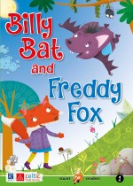 Billy Bat and Freddy Fox