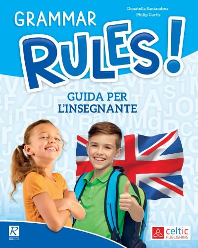 Grammar rules! - Guida per l'insegnante