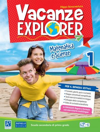 Vacanze Explorer - Matematica e Scienze