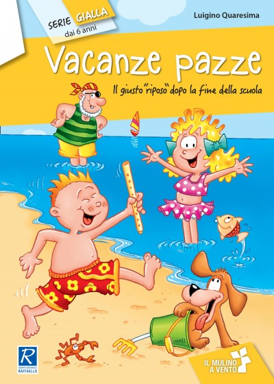 Vacanze pazze